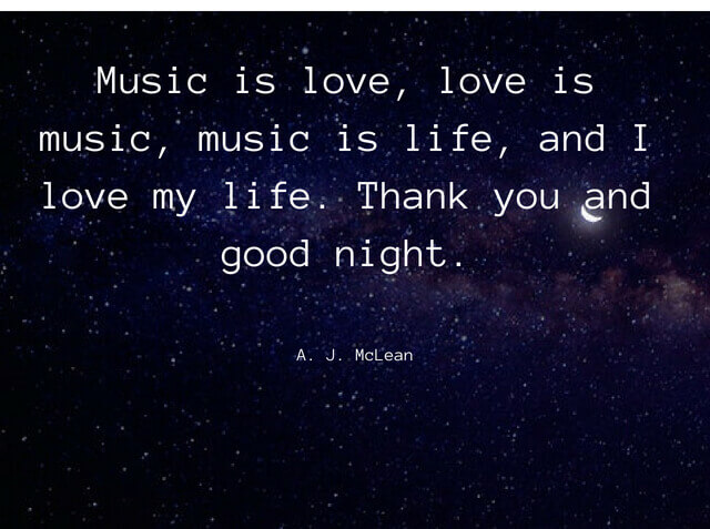 Music Is Love Love Is Music Music Is Life And I Love My Life